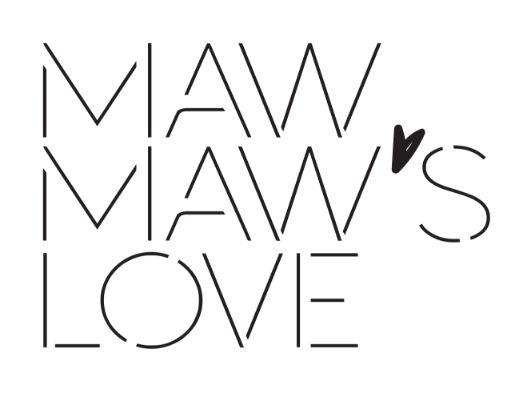 Maw Maws Love